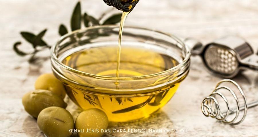 cara penggunaan olive oil