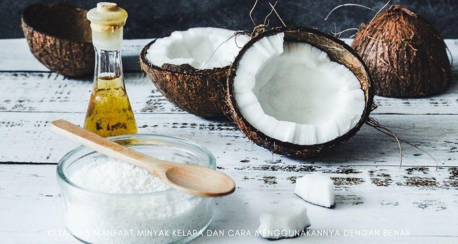 manfaat minyak kelapa dan cara menggunakannya
