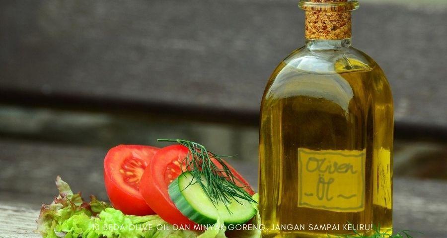 beda olive oil dan minyak goreng