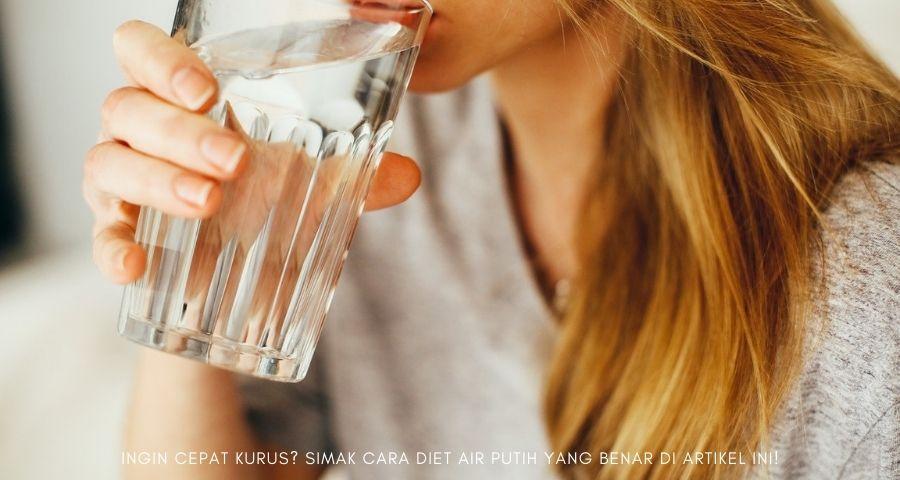 cara diet air putih yang benar