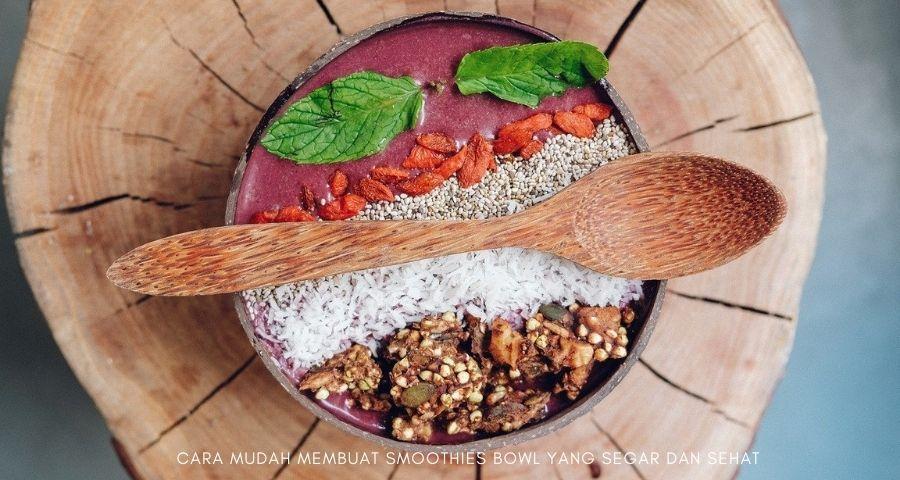 cara membuat smoothie bowl oatmeal