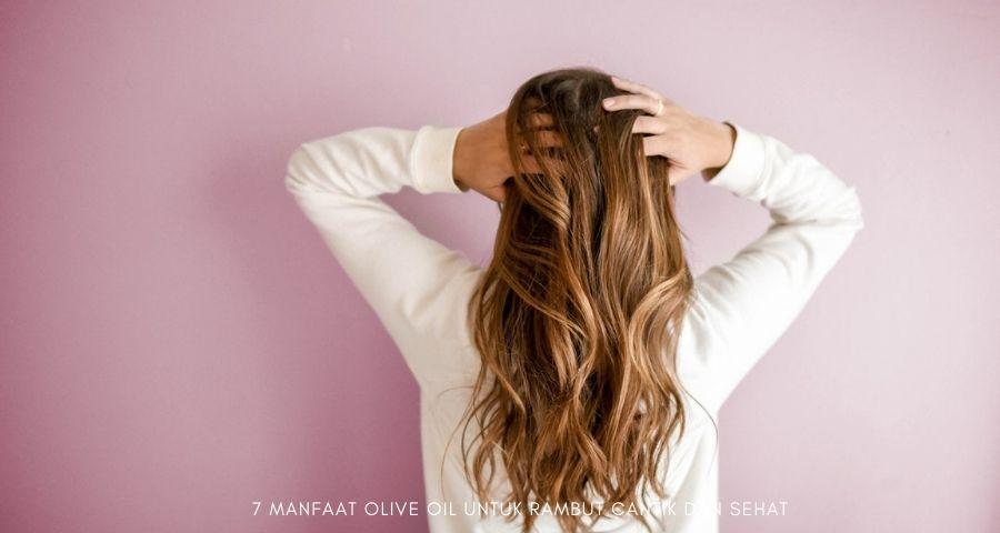 manfaat olive oil untuk rambut