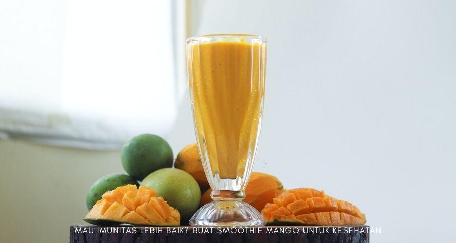smoothie mango untuk kesehatan