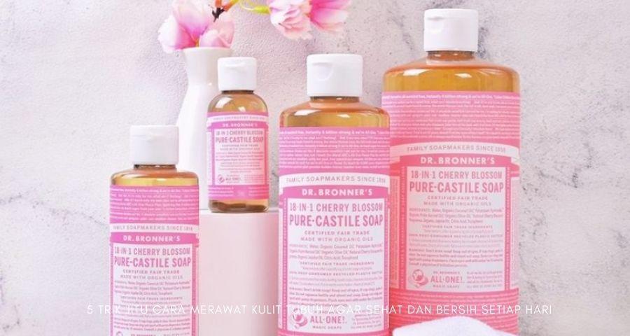 cara merawat kulit tubuh agar sehat dan bersih