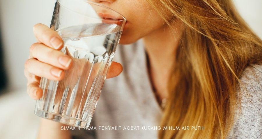 nama penyakit akibat kurang minum air putih