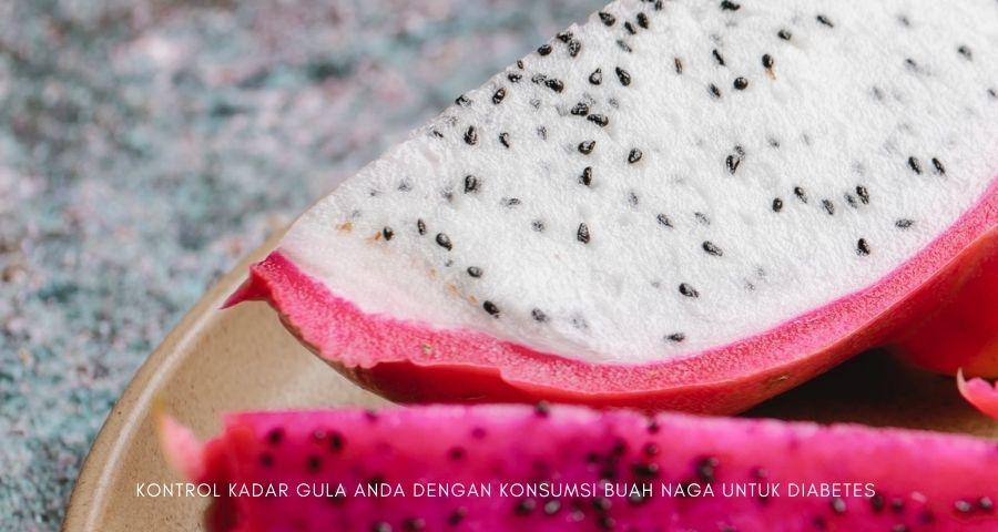 buah naga untuk diabetes