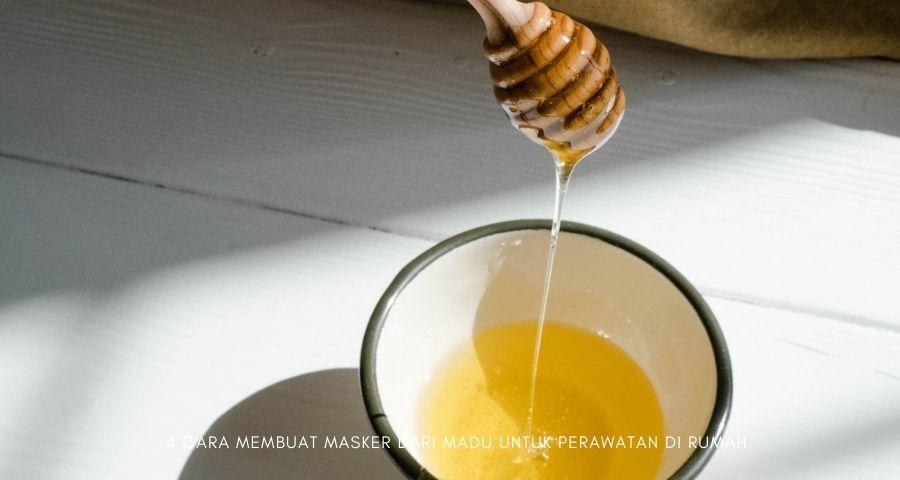 cara membuat masker dari madu