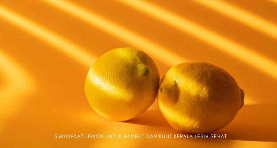 manfaat lemon untuk rambut