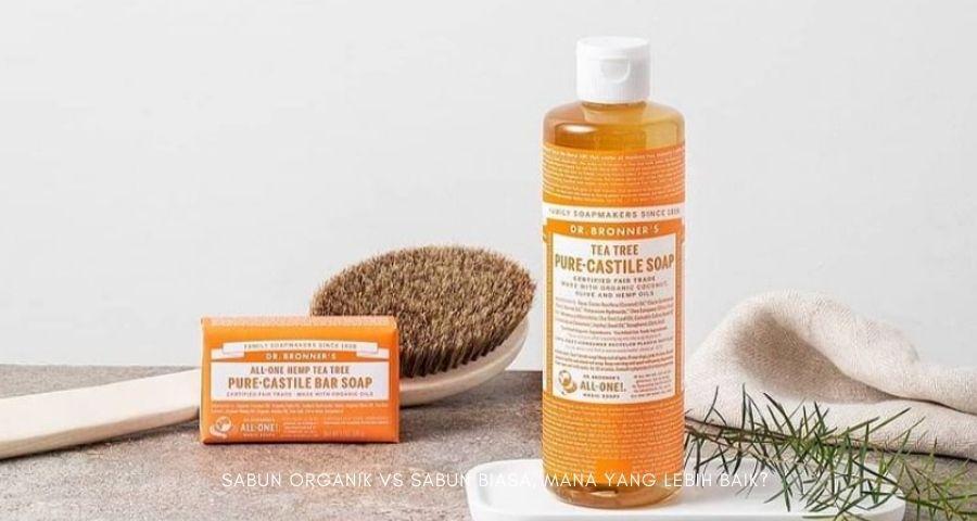 sabun organik vs sabun biasa