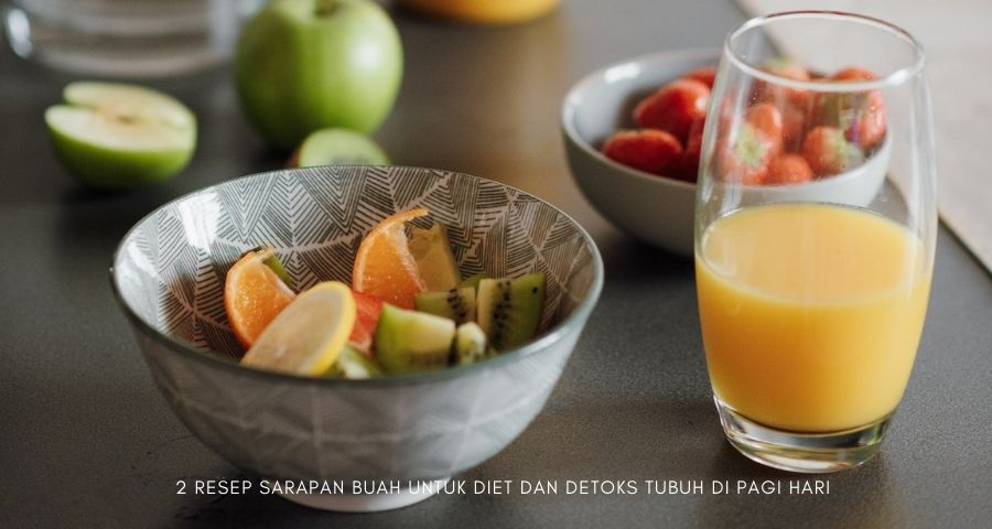 sarapan buah untuk diet