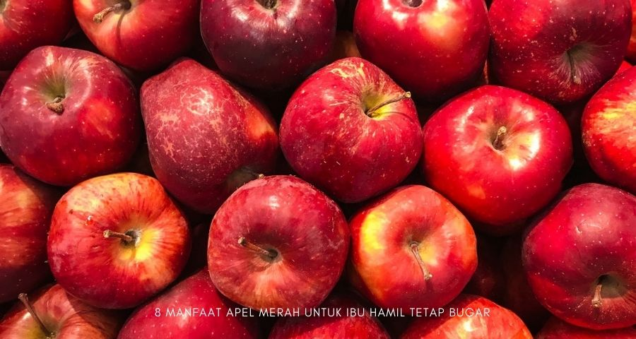 manfaat apel merah untuk ibu hamil