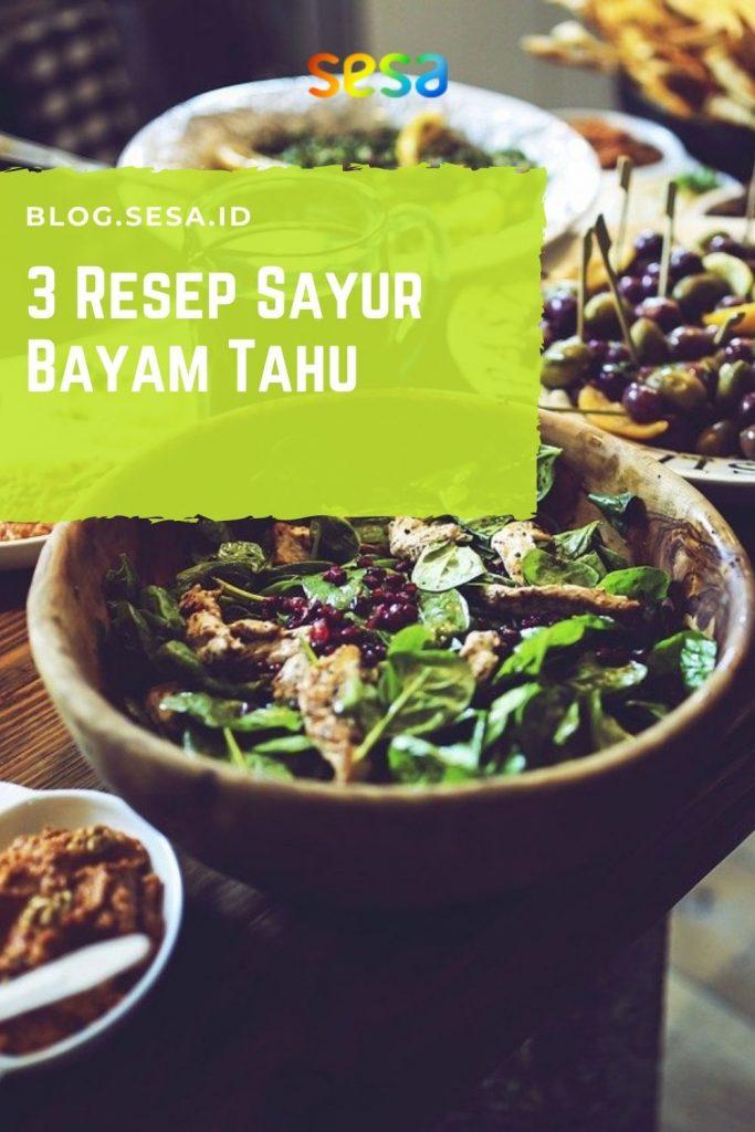 3 Resep Sayur Bayam Tahu Lezat dan Kaya Nutrisi