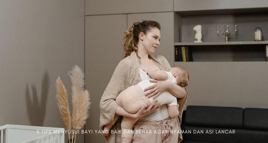 menyusui bayi yang baik dan benar
