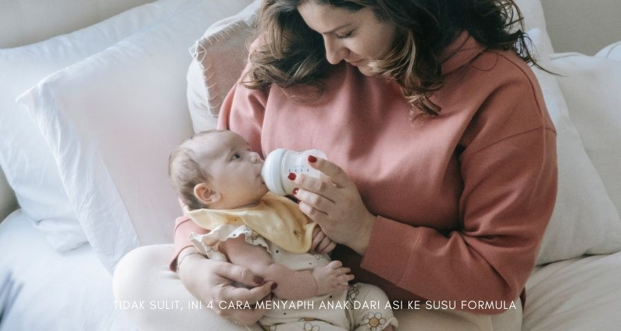 cara menyapih anak dari ASI ke susu formula